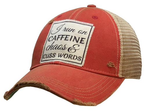 """""""I Run On Caffine Chaos.."""" Truckers Hat"""