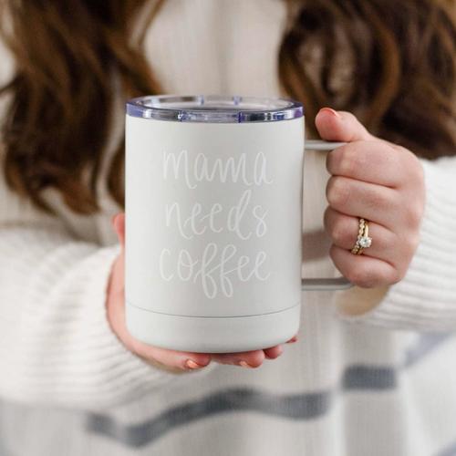 Mama Needs Coffee Metal Coffee Mug