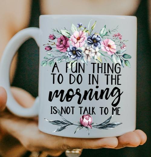A Fun Thing To Do Coffee Mug