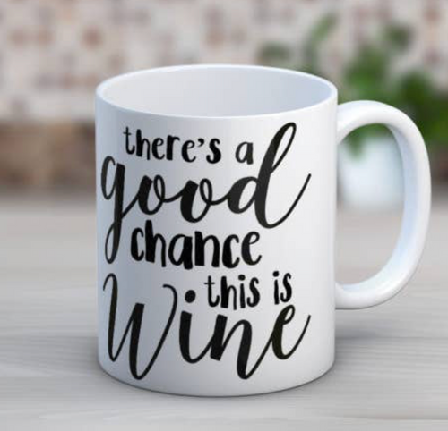 Chance Wine 15oz Mug