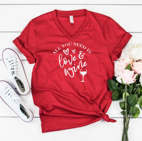 All You Need Is Love...Wine Tee