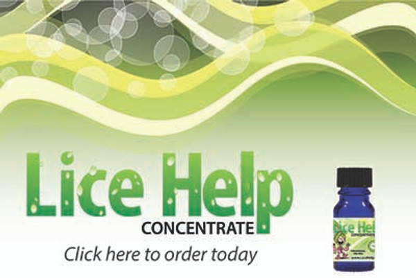 Lice Help CONCENTRATE is an affordable way to treat 6-7 people killing head lice and nits...without nit picking. All natural botanical formula that you mix at home.