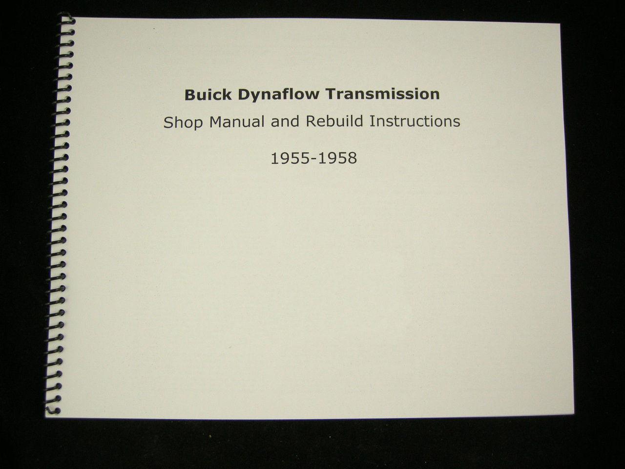 Buick Dynaflow Transmission Shop Manual & Overhaul Rebuild Instructions 1955-58