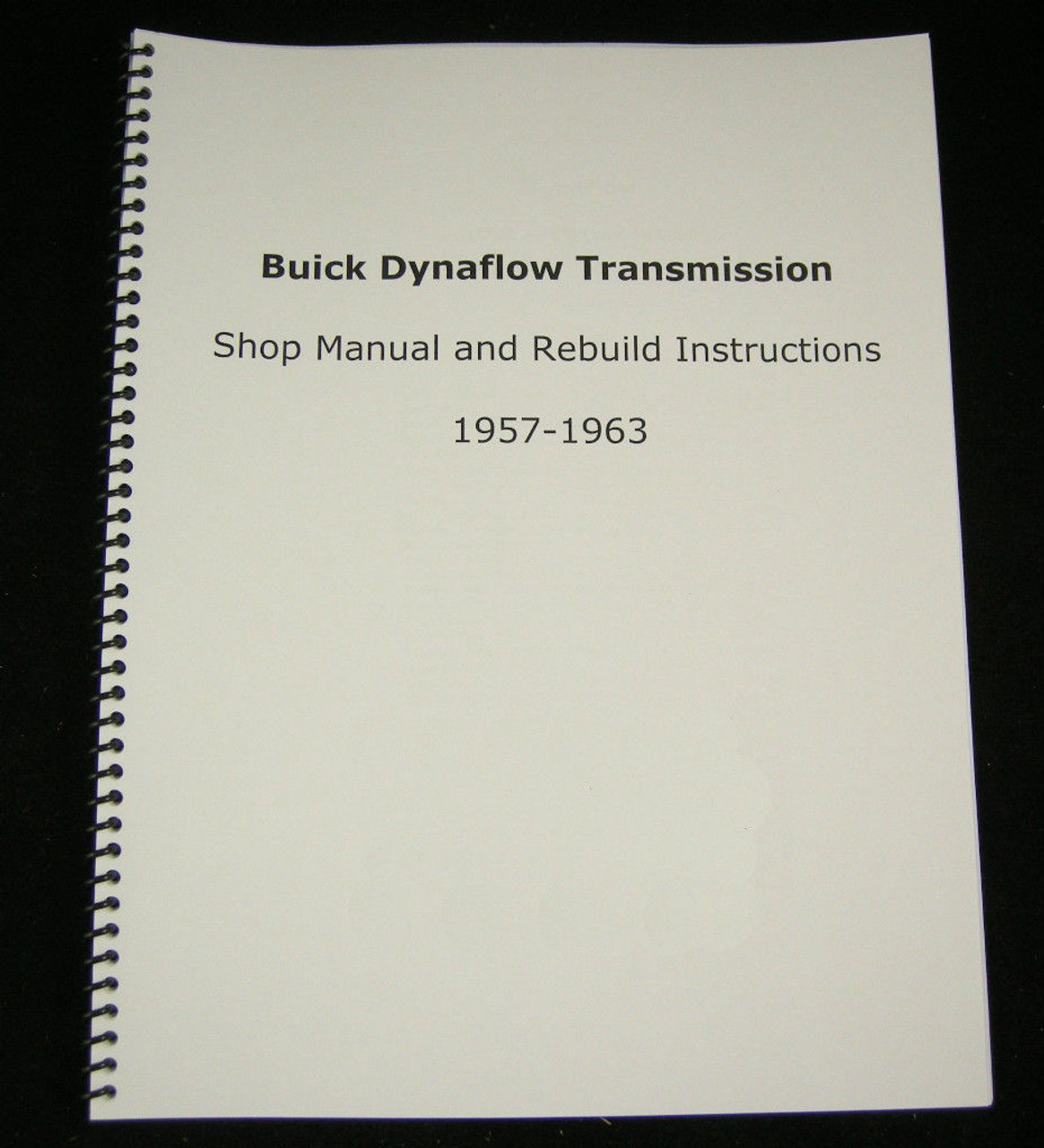 Buick Dynaflow Transmission Shop Manual & Overhaul Rebuild Instructions 1957-1963