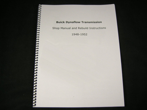Dynaflow 1948 1949 1950 1951 1952 Transmission Shop Manual Rebuild Instructions