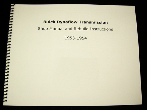 1953 1954 Buick Dynaflow Transmission Shop Manual Overhaul Rebuild Instructions