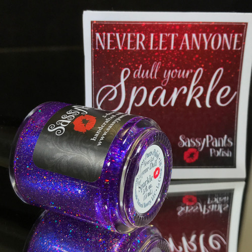 Never Let Anyone Dull Your Sparkle (Positivity Project)