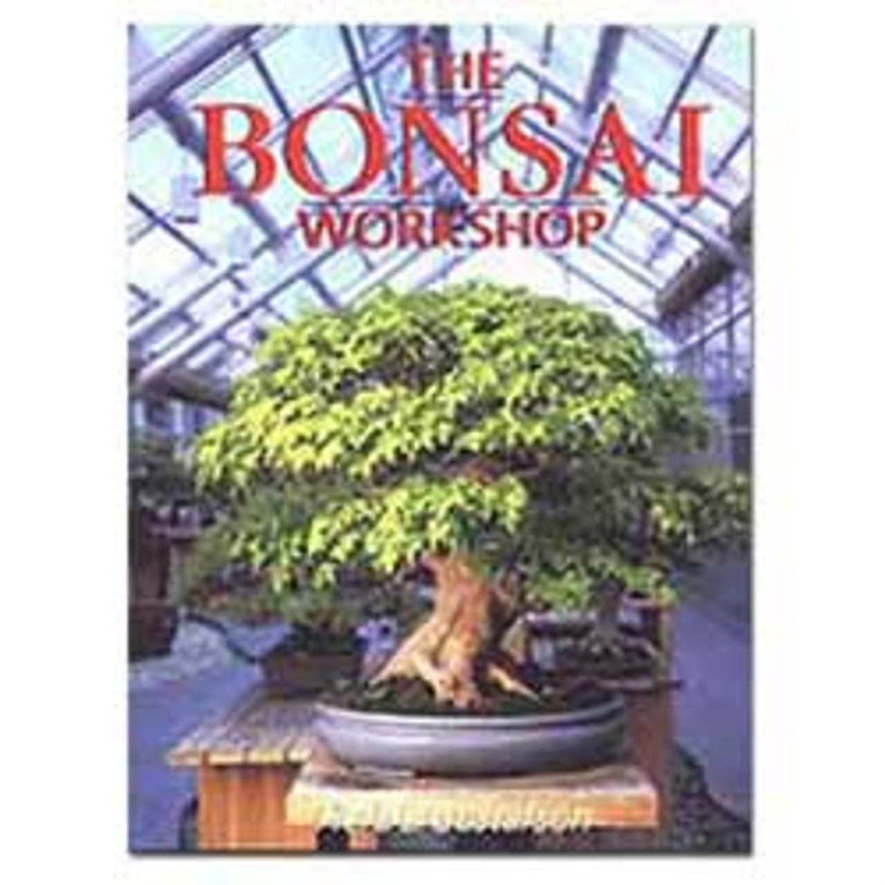 The Bonsai Workshop Book By Herb Gustafson Bk66 Bonsai Outlet