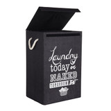 Laundry Hamper ' Laundry Today Or Naked Tomorrow'