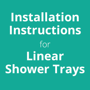 How to Install a Thermopanel Linear Shower Tray