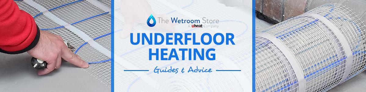 underfloor heating advice for wetrooms