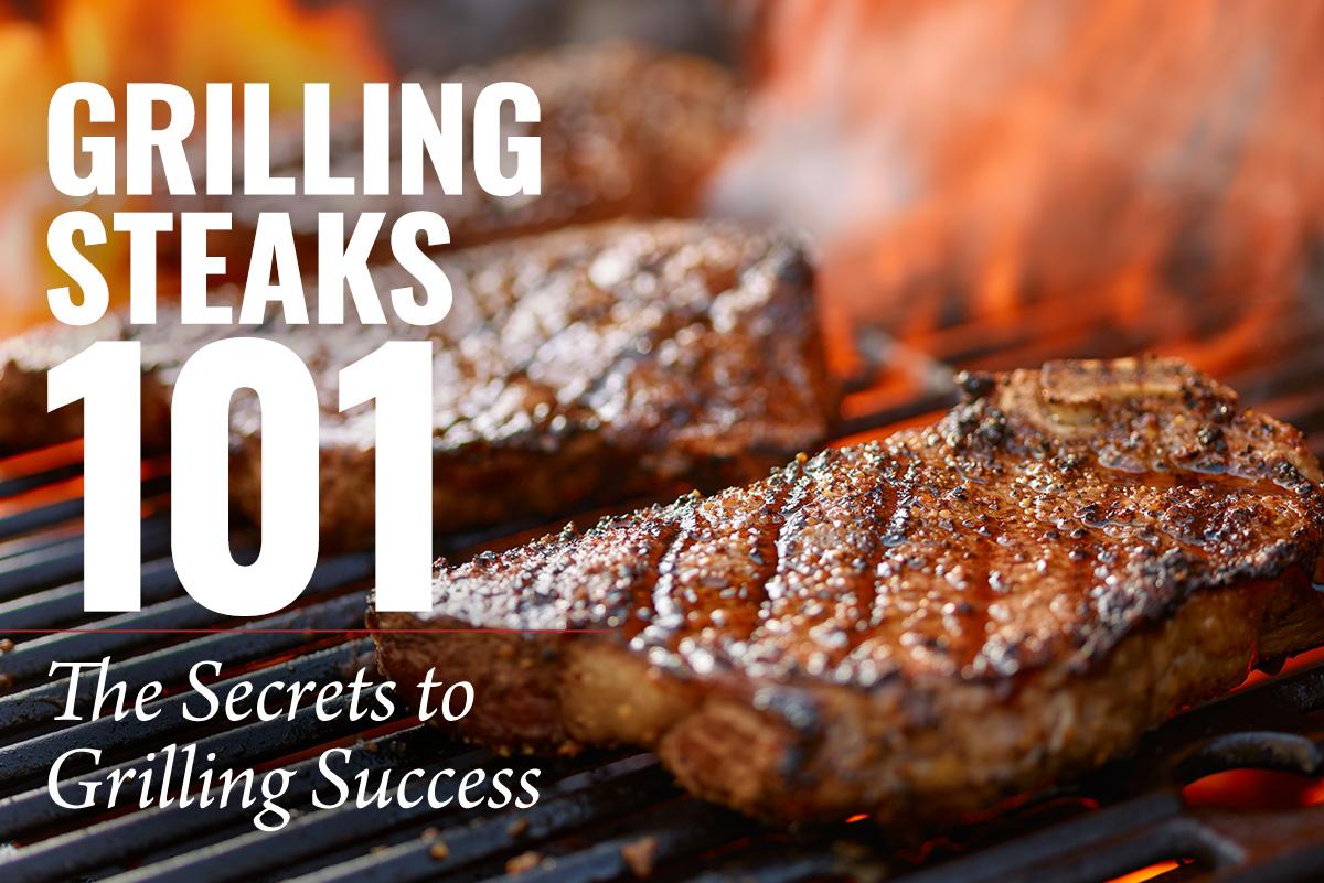 Grilling Steaks 101