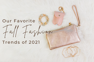 Our Favorite Fall Fashion Trends of 2021