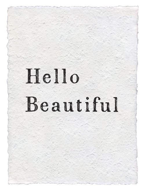 Hello Beautiful Handmade Paper Print by Sugarboo Designs - Special Order
