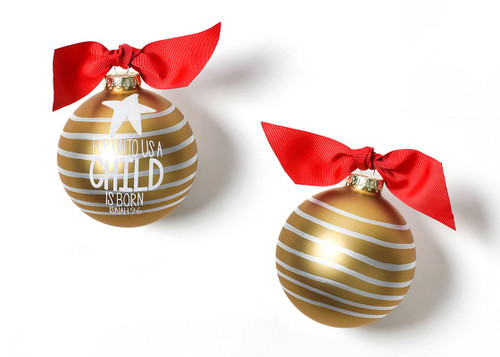 For Unto Us a Child Is Born Glass Ornament by Happy Everything!