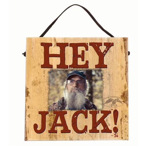 Duck Commander Hey Jack! Sign