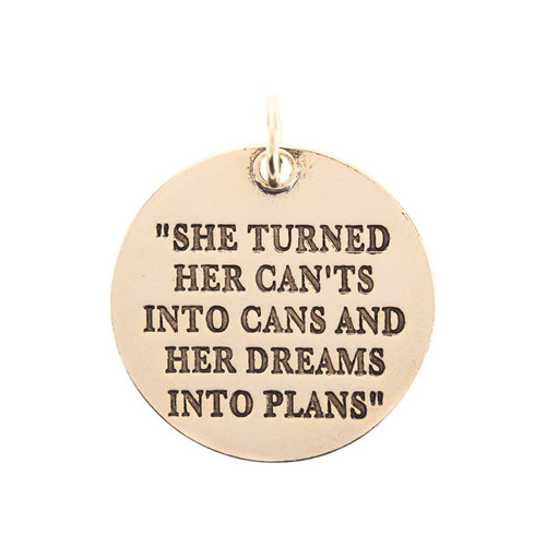 She Turned Her Can'ts Into Cans Antique Gold Large Circle Pendant by Benny & Ezra