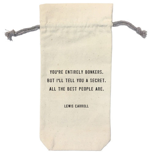 You're Entirely Bonkers Wine Bag by Sugarboo Designs - Special Order