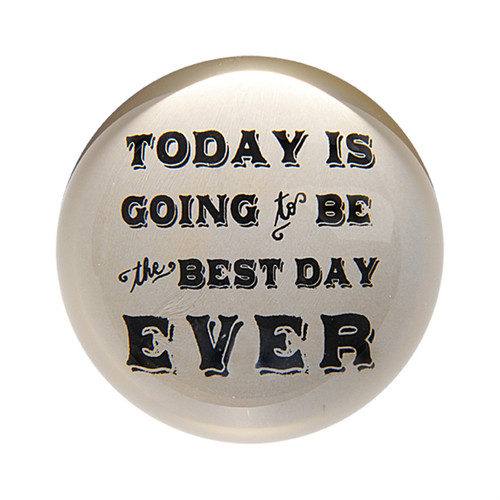 Today Is Going To Be The Best Day Ever Paper Weight (Set of 2) by Sugarboo Designs - Special Order