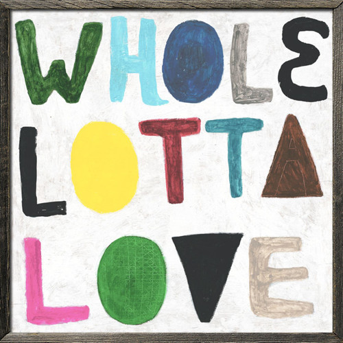 """36"""" x 36"""" Colorful Whole Lotta Love Art Print with Grey Wood by Sugarboo Designs - Special Order"""