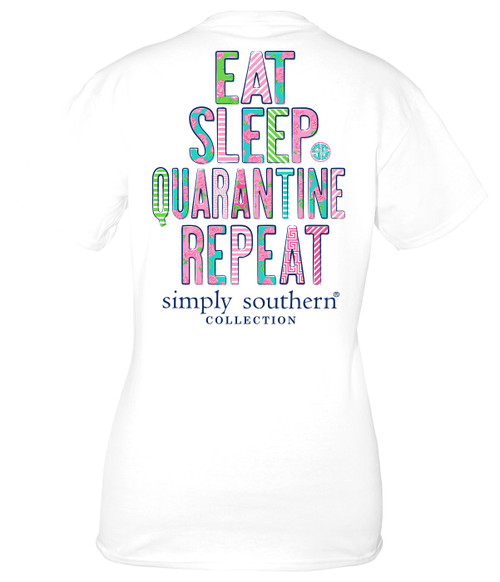Small Eat Sleep Quarantine Repeat White Short Sleeve Tee by Simply Southern