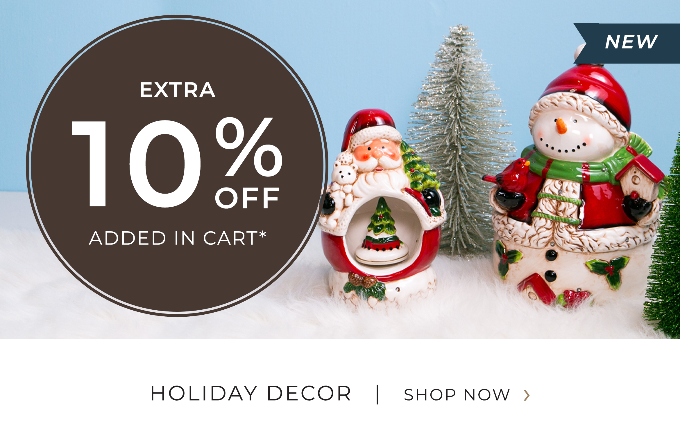 Holiday Decor - Extra 10 Percent OFF added in cart