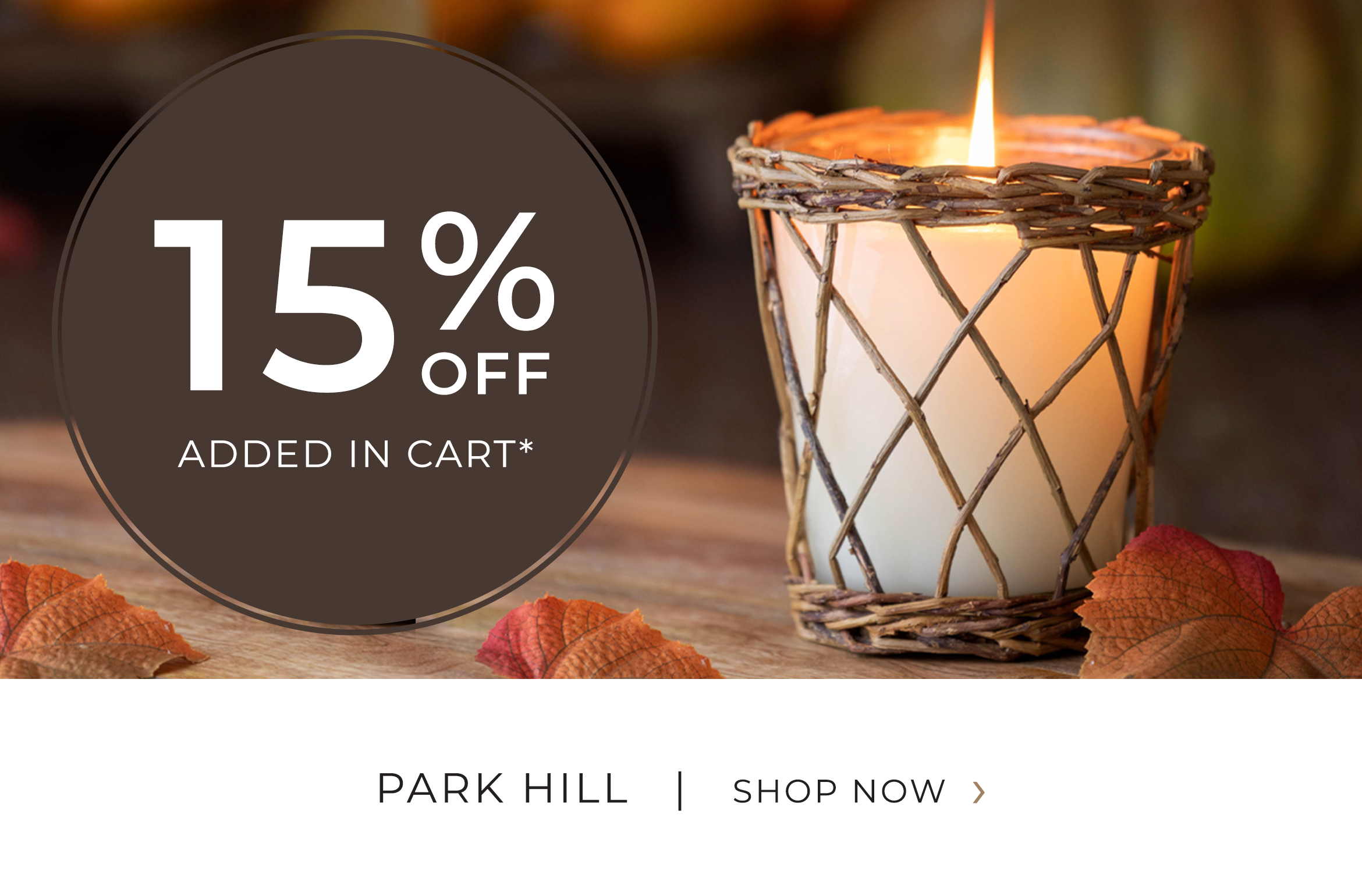 Park Hill - 15 Percent OFF Added in cart