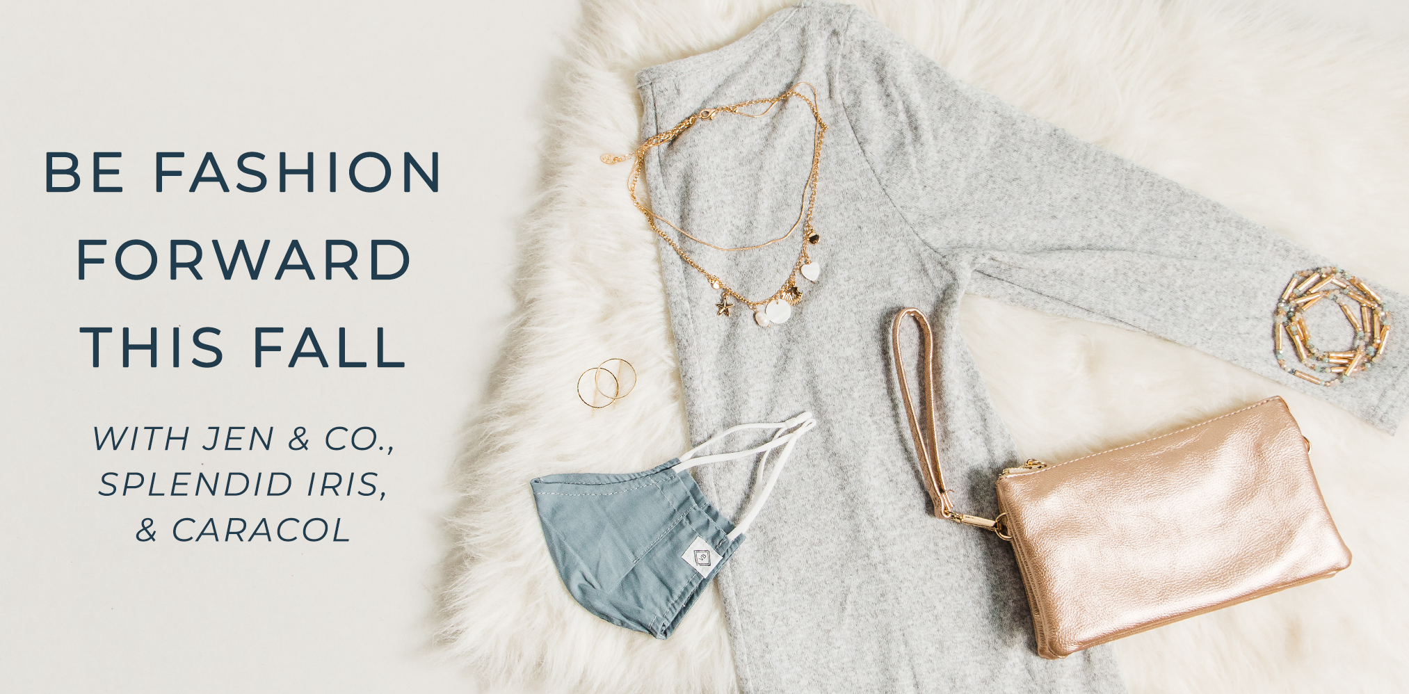 Be Fashion Forward this Fall with Jen and Co - Splendid Iris - and Caracol