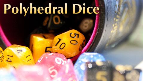 Polyhedral dice - d4 d6 d8 d10 d12 d20
