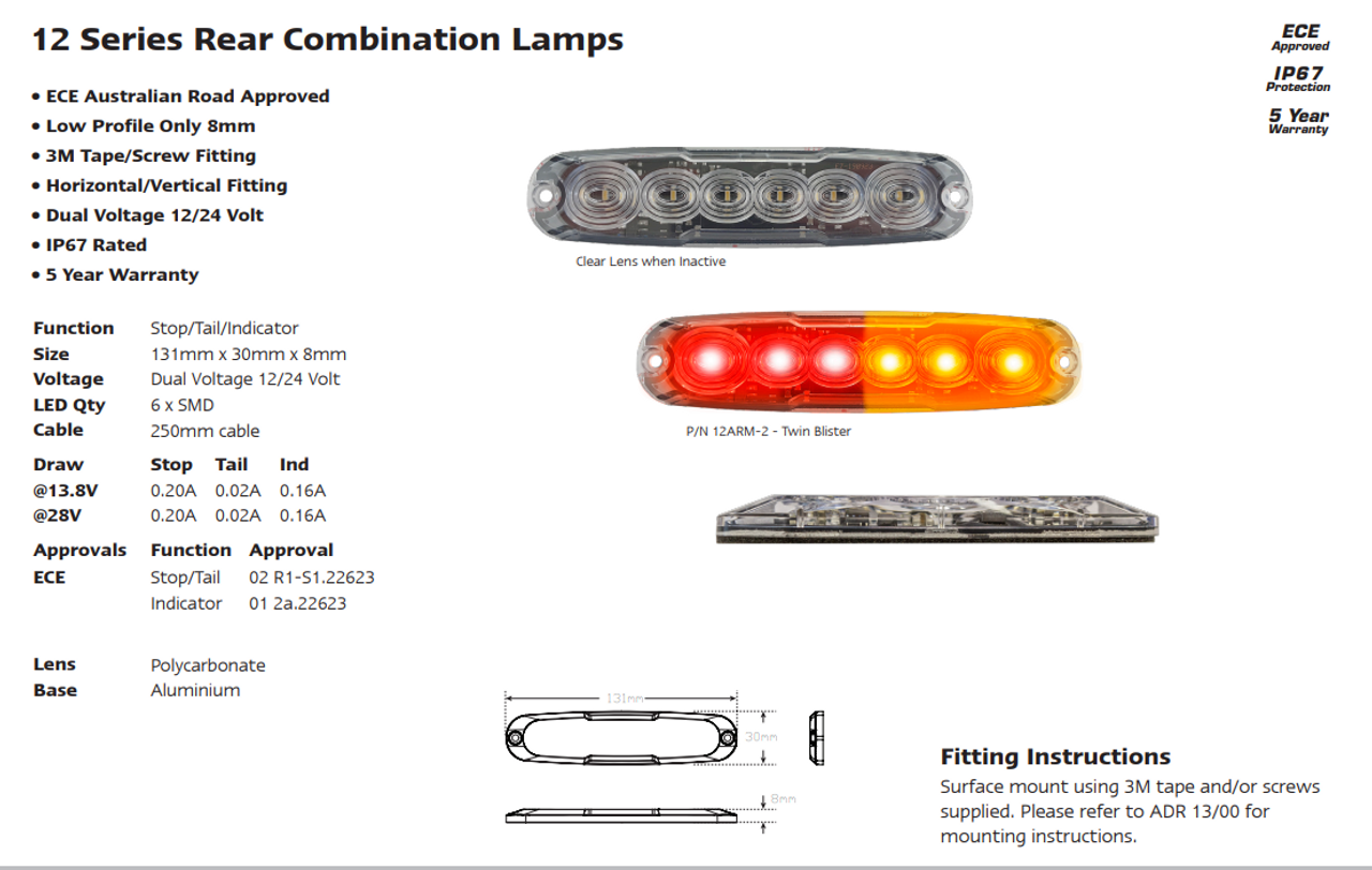 12ARM-2 Stop, Tail & Indicator LED Slim Line Tail Lamp. Multi-Volt 12-24 Volt. Surface Mount Fitting. Twin Pack Clear Housing & Coloured LED's. Super Slim Light. 12ARM-2. ADR Approved. Cars, Trucks, Bikes, Trailers, Caravans, Camper Trailers