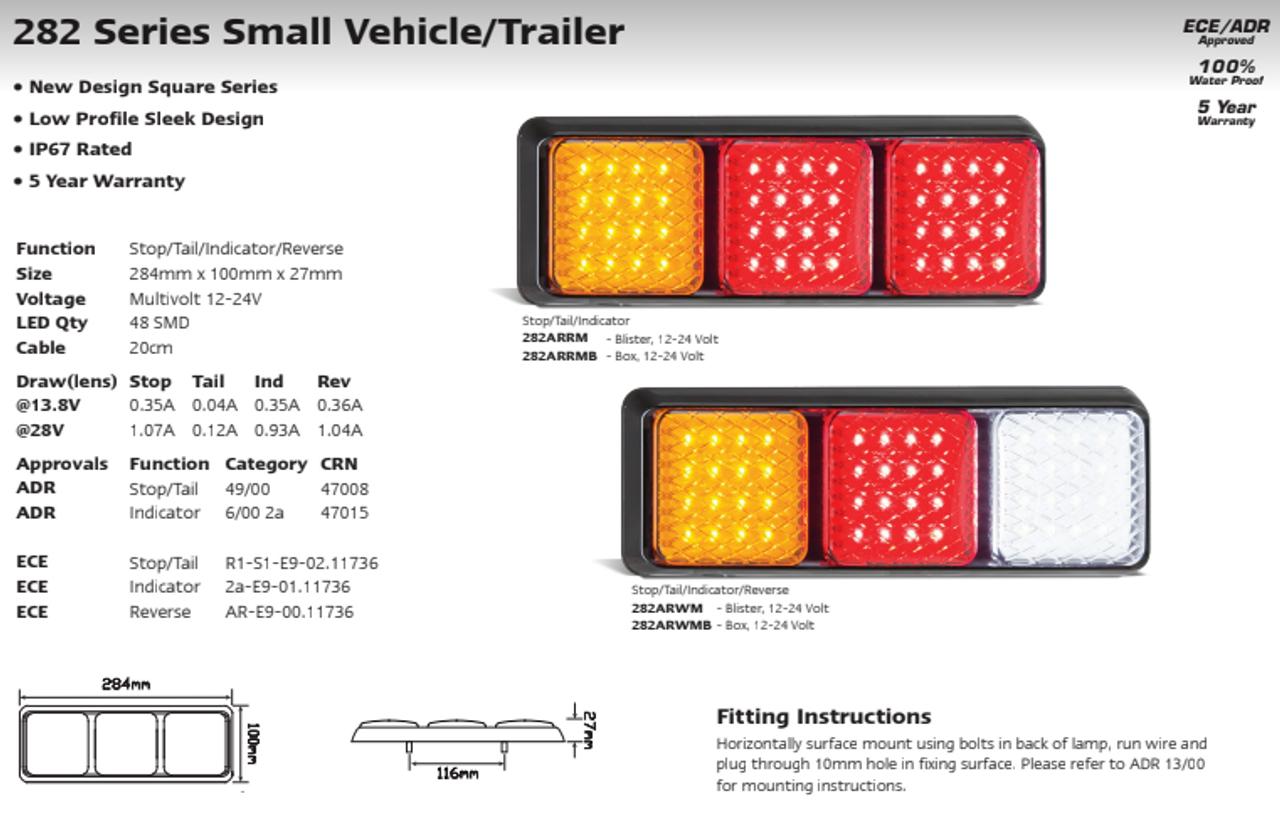 282ARWM - Combination Tail Light Triple Light. Stop, Tail, Indicator & Reverse Light. Multi-Volt 12v & 24v Blister Single Pack. LED Auto Lamps. Ultimate LED.