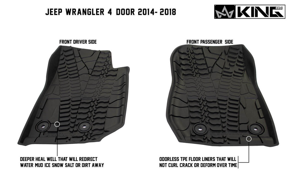 28010501 King 4WD Premium Four-Season Floor Liners Front and Rear Passenger Area Jeep Wrangler Unlimited JKU 4 Door 2014-2018.  Front driver side and front passenger side. Deeper heal well that will redirect water, mud, snow, salt, or dirt away. Odorless TPE floor liners that will not curl, crack, or deform over time.