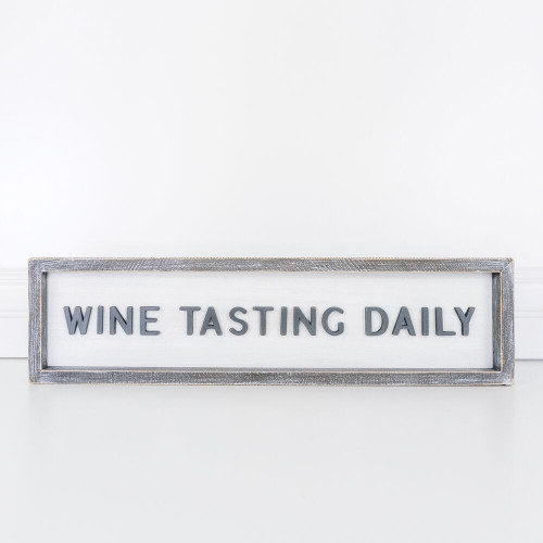 """Wood Framed Sign (Wine Testing Daily), White/Grey -20"""" X 5"""" X 1.5"""""""