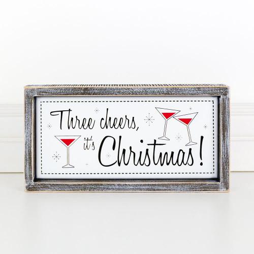 Three Cheers It's Christmas Sign, 12x6x1.5