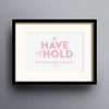 To Have And To Hold Print 'Pink' colour option by Dig The Earth