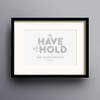 To Have And To Hold Print 'Grey' colour option by Dig The Earth