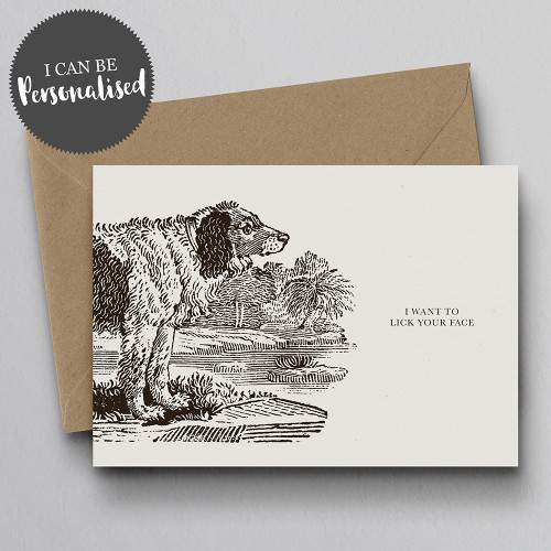 I Want To Lick Your Face handmade personalised greeting card by Dig The Earth