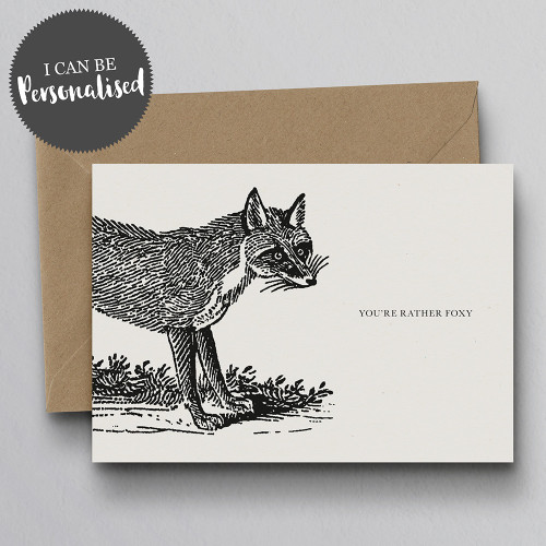 You're Rather Foxy Personalised Handmade Greeting Card by Dig The Earth
