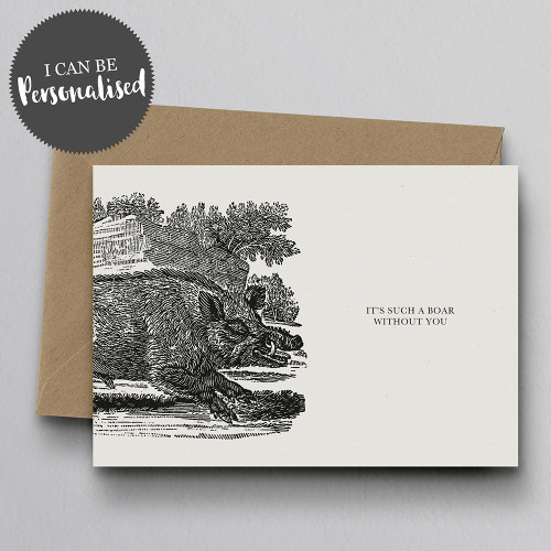 It's Such A Boar Personalised Handmade Greeting Card by Dig The Earth