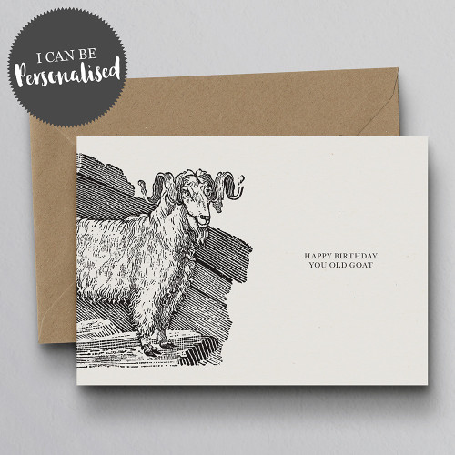 Happy Birthday You Old Goat Personalised Handmade Birthday Card by Dig The Earth