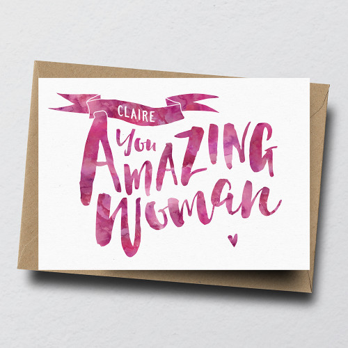 You Amazing Woman Personalised Greeting Card by Dig The Earth