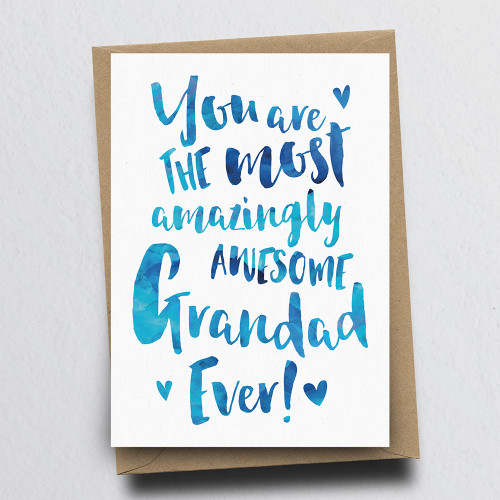 The Most Amazingly Awesome Grandad Greeting Card by Dig The Earth