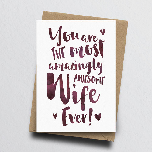 The Most Amazingly Awesome Wife Greeting Card by Dig The Earth