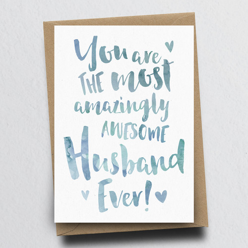 The Most Amazingly Awesome Husband Greeting Card by Dig The Earth