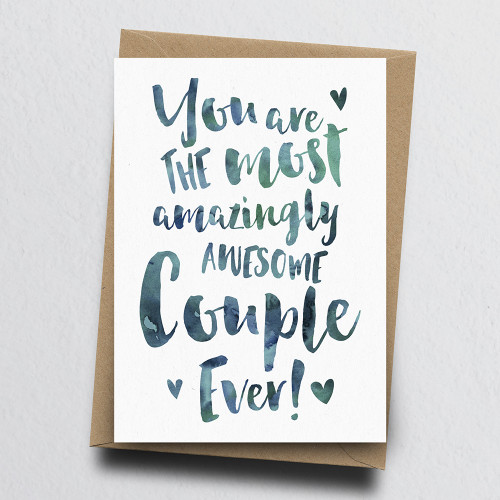 The Most Amazingly Awesome Couple Greeting Card by Dig The Earth