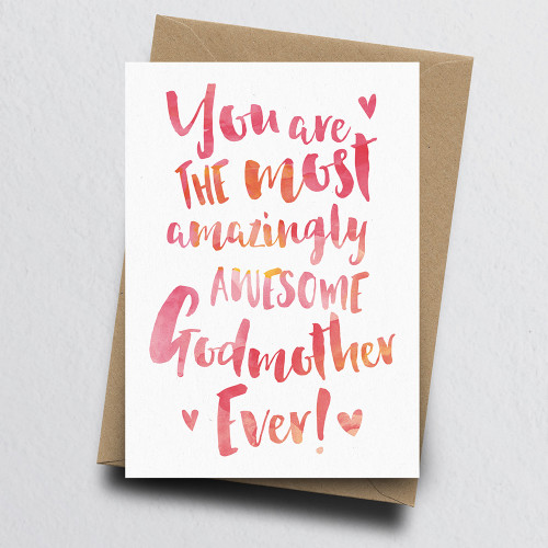 The Most Amazingly Awesome Godmother Greeting Card by Dig The Earth