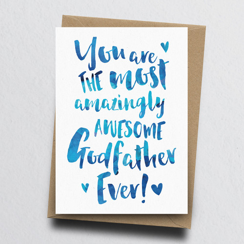The Most Amazingly Awesome Godfather Greeting Card by Dig The Earth