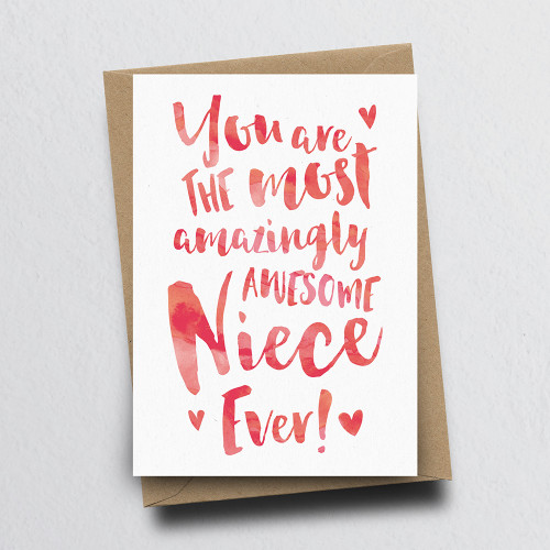 The Most Amazingly Awesome Niece Greeting Card by Dig The Earth