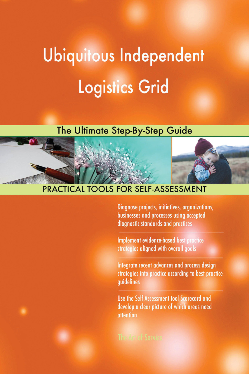 Ubiquitous Independent Logistics Grid The Ultimate Step-By-Step Guide