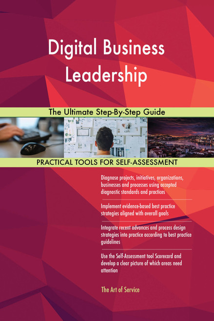 Digital Business Leadership The Ultimate Step-By-Step Guide